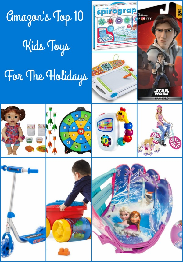 s Top 10 Kids Toys For The Holidays